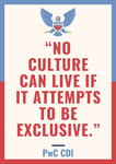No Culture Can Live if it Attempts to Be Exclusive by PwC Center for Diversity and Inclusion