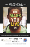 The Mask You Live In by Hochberg Women's Center