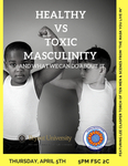 Healthy vs Toxic Masculinity and What We Can Do About it by Hochberg Women's Center
