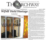 WJMF Held Hostage by The Archway
