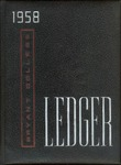 "The 1958 Bryant Yearbook, ""The Bryant Ledger"""