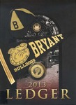 "The 2013 Bryant Yearbook, ""The Bryant Ledger"""